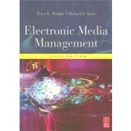 Electronic Media Management, Revised - Pringle; Peter