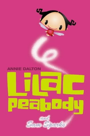 Lilac Peabody And Sam Sparks (Roaring Good Reads, # 6) - Dalton, Annie