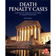Death Penalty Cases : Leading U. S. Supreme Court Cases on Capital Punishment - Latzer, Barry; McCord, David