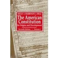 The American Constitution: Its Origins and Development (Seventh Edition) (Volume 1) - KELLY,ALFRED H.