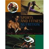 Sports and Fitness Nutrition (with InfoTrac) - Wildman, Robert E.C.; Miller, Barry S.