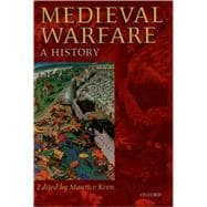 Medieval Warfare A History - Keen, Maurice