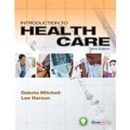 Introduction to Health Care - Mitchell, Dakota; Haroun, Lee