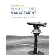 Essentials of Marketing Management - Marshall, Greg; Johnston, Mark