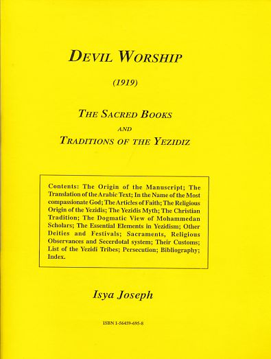 Devil Worship (1919). The Sacred Books and Traditions of the Yezidiz. - Joseph, Isya