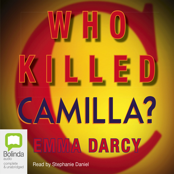 Who Killed Camilla? , Hörbuch, Digital, ungekürzt, 503min - Emma Darcy