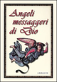 Angeli messaggeri di Dio