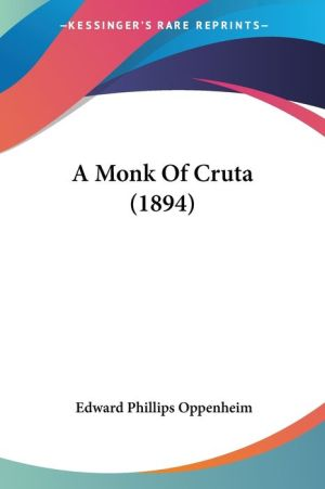 A Monk of Cruta (1894)