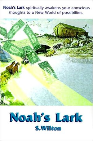 Noah's Lark: Animals on a Mission to Restore Mother Earth