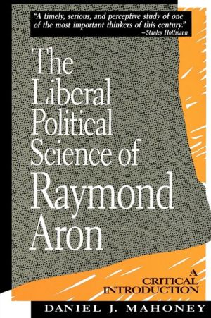 Liberal Political Science Of Raymond Aron