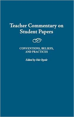 Teacher Commentary On Student Papers