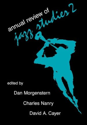 Annual Review Of Jazz Studies 2 - Edward Berger, Lewis Porter (Editor), David Cayer (Editor)