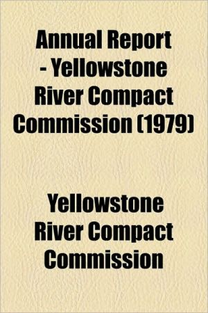 Annual Report - Yellowstone River Compact Commission (1979) - Yellowstone River Compact Commission