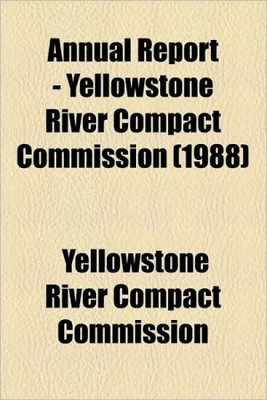 Annual Report - Yellowstone River Compact Commission (1988) - Yellowstone River Compact Commission