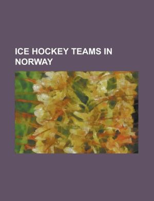 Ice Hockey Teams in Norway: Bergen Ik, Frisk Asker Ishockey, Furuset Ishockey, Gjovik Hockey, Gruner Il, Hasle-Loren Il, Ik Comet, Il Jutul, Jar I