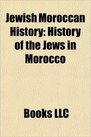 Jewish Moroccan History: History of the Jews in Morocco