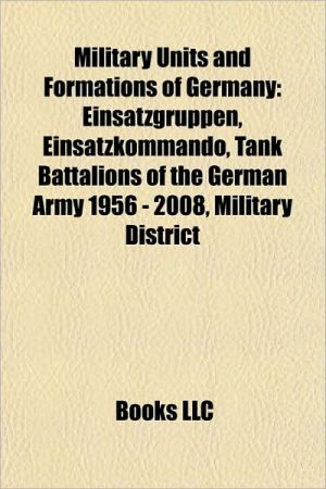 Military units and formations of Germany: Einsatzgruppen, Einsatzkommando, Tank Battalions of the German Army 1956 - 2008, Military district