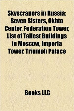 Skyscrapers In Russia - Books Llc
