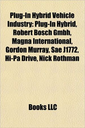 Plug-in hybrid vehicle industry: Plug-in hybrid, Electric vehicle conversion, IEC 62196, Robert Bosch GmbH, SAE J1772, CHAdeMO, Gordon Murray