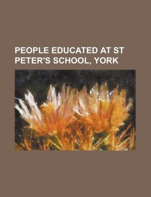 People Educated at St Peter's School, York: C. Northcote Parkinson, Charles Padel, Christopher Hill (Historian), Forrest Browne, Francis W. Pixley, Fr