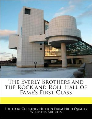 The Everly Brothers And The Rock And Roll Hall Of Fame's First Class - Courtney Hutton