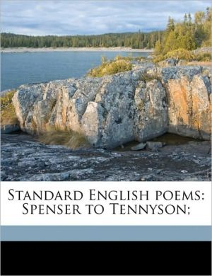 Standard English poems: Spenser to Tennyson; - Henry Spackman Pancoast