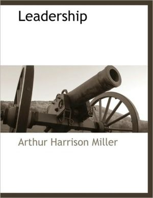 Leadership - Arthur Harrison Miller