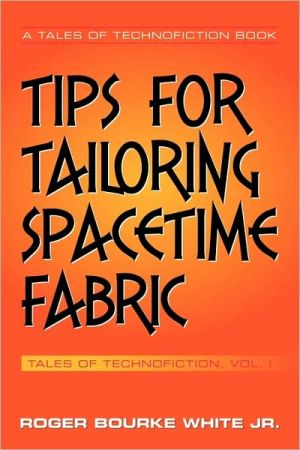 Tips for Tailoring Spacetime Fabric: Volume I