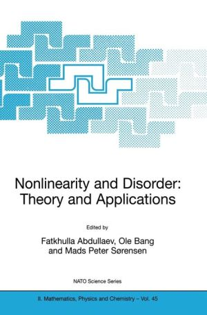 Nonlinearity and Disorder: Theory and Applications