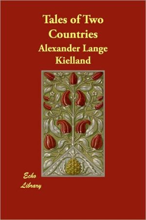 Tales Of Two Countries - Alexander Lange Kielland