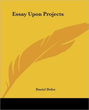 Essay Upon Projects - Daniel Defoe