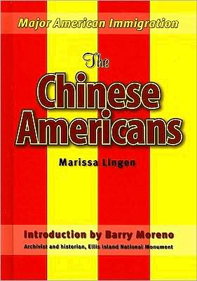 The Chinese Americans - Barry Moreno, Marissa Lingen