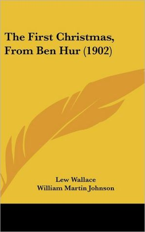 The First Christmas, from Ben Hur