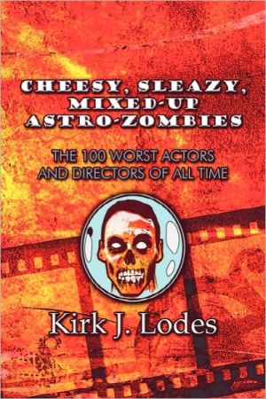 Cheesy, Sleazy, Mixed-Up Astro-Zombies