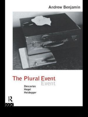 The Plural Event - Andrew Benjamin