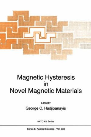 Magnetic Hysteresis in Novel Magnetic Materials - G.C. Hadjipanayis