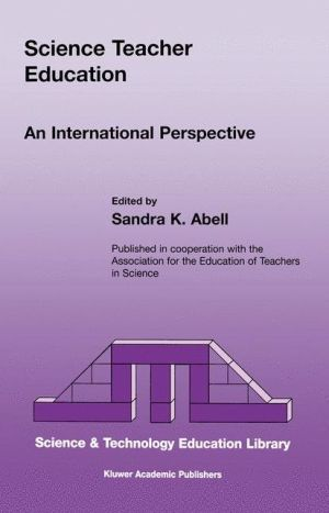 Science Teacher Education: An International Perspective