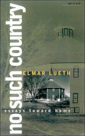 No Such Country: Essays Toward Home
