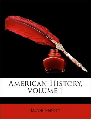 American History, Volume 1 - Jacob Abbott