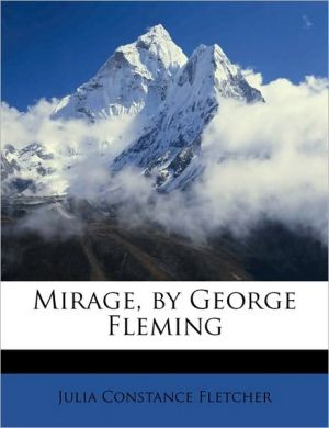 Mirage, by George Fleming - Julia Constance Fletcher