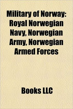 Military of Norway: Defence companies of Norway, Military awards and decorations of Norway, Military equipment of Norway