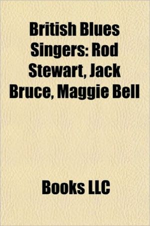 British blues singers: Blues singers from Northern Ireland, English blues singers, Eric Clapton, Mick Jagger, Rod Stewart, John Mayall