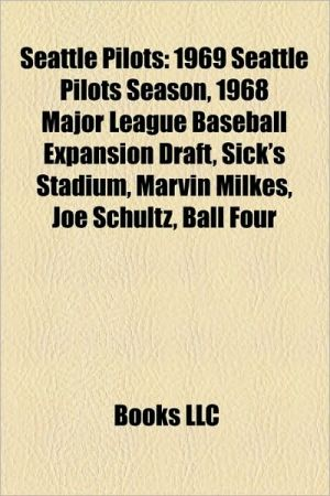 Seattle Pilots - Books Llc