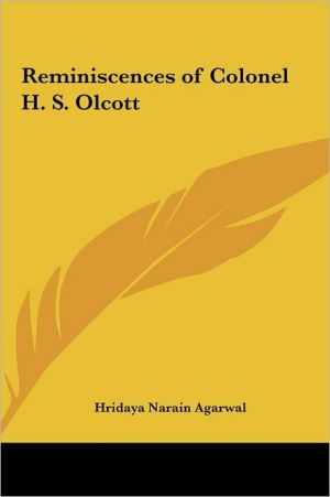 Reminiscences Of Colonel H.S. Olcott