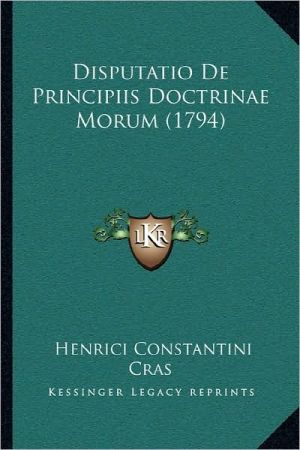 Disputatio De Principiis Doctrinae Morum (1794)