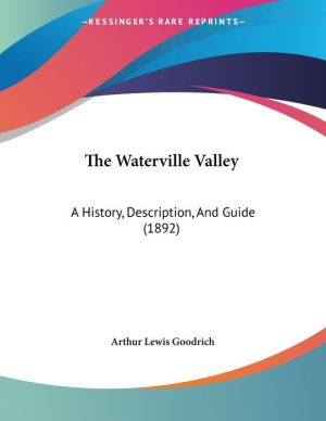 The Waterville Valley - Arthur Lewis Goodrich