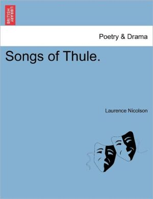 Songs Of Thule.