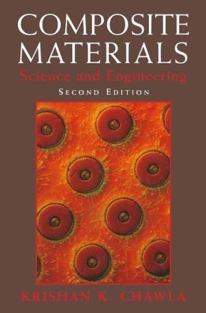 Composite Materials: Science and Engineering - Krishan K. Chawla