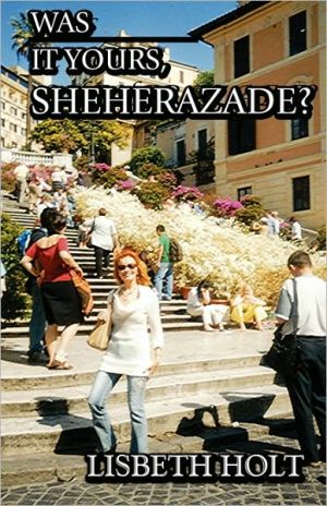 Was It Yours, Sheherazade?