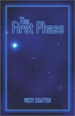 The First Phase - Vicky Chatten